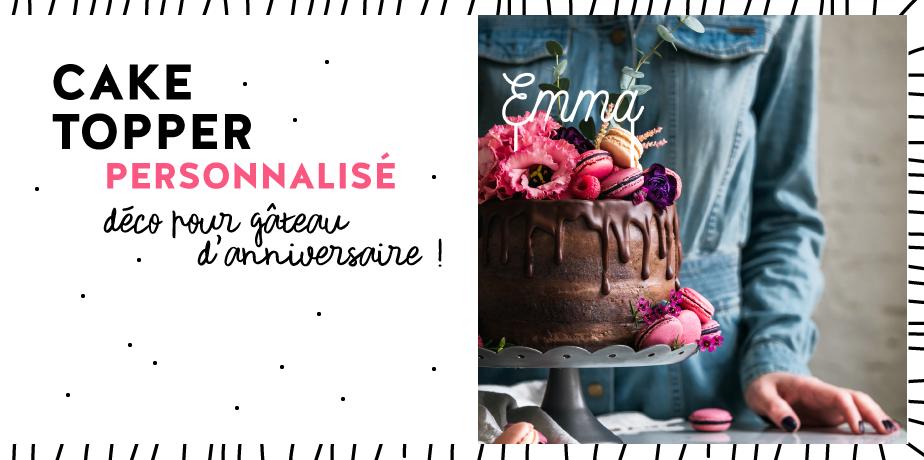 Cake topper prénom personnalise deco gateau anniversaire